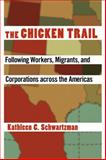 The Chicken Trail 1st Edition