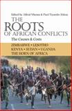 The Roots of African Conflicts : The Causes and Costs, , 0821418092