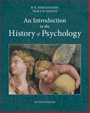 An Introduction to the History of Psychology, Hergenhahn, B. R. and Henley, Tracy, 1133958095