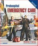 Prehospital Emergency Care, Mistovich, Joseph J. and Hafen, Brent Q., 0135028094