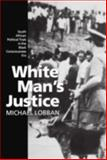 White Man's Justice 9780198258094