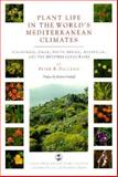 Plant Life in the World's Mediterranean Climates, Peter R. Dallman, 0520208099