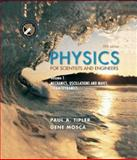 Physics for Scientists and Engineers Vol. 1 : Mechanics, Oscillations and Waves, Thermodynamics, Tipler, Paul A. and Mosca, Gene, 0716708094