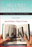 Second Thoughts : Sociology Challenges Conventional Wisdom, Cerulo, Karen A. and Ruane, Janet M., 1412988098