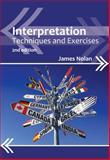Interpretation : Techniques and Exercises, Nolan, James, 1847698093
