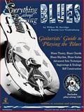 Everything about Playing Blues, Wilbur M. Savidge and Randy L. Vradenburg, 1884848095