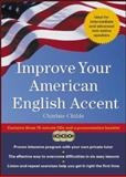 Improve Your American English Accent, Charlsie Childs, 0071428097
