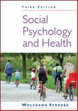 Social Psychology and Health, Stroebe, Wolfgang, 0335238092