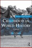 Childhood in World History, Stearns, Peter N., 0415598095