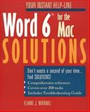 Word 6.0 for the Mac Solutions, Elaine J. Marmel, 0471008095