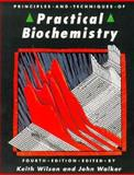 Principles and Techniques of Practical Biochemistry, , 0521428092