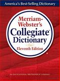 Merriam-Webster's Collegiate® Dictionary, Merriam-Webster, Inc. Staff, 0877798095