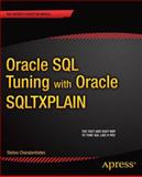 Oracle SQL Tuning with Oracle SQLTXPLAIN, Stelios Charalambides, 1430248092