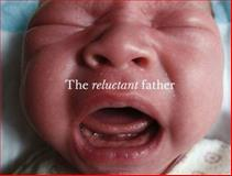 The Reluctant Father, , 1905928092