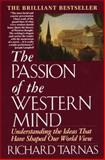 Passion of the Western Mind, Richard Tarnas, 0345368096