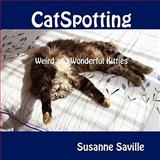 CatSpotting, Susanne Saville, 0557088097