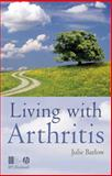 Living with Arthritis 9781405108096