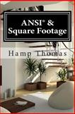 ANSI and Square Footage, Hamp Thomas, 1496058097