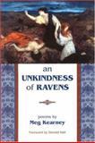 An Unkindness of Ravens, Meg Kearney, 1929918097