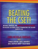 Beating the CSET! Methods, Strategies, and Multiple Subjects Content for Beating the California Subject Examinations for Teachers (Subtests I-III), Boosalis, Chris N., 0205458092