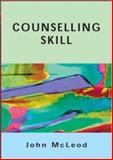 Counselling Skill, McLeod, John, 0335218091