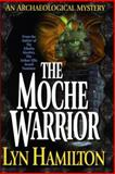 The Moche Warrior, Lyn Hamilton, 0425168093
