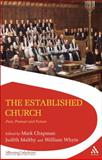 The Established Church : Past, Present and Future, Whyte, William, 0567358097