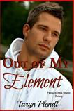 Out of My Element, Taryn Plendl, 1484098099