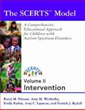 Scerts Manual : A Comprehensive Educational Approach for Young Children with Autism Spectrum Disorders, Prizant, Barry M. and Wetherby, Amy Miller, 1557668094