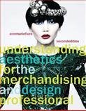 Understanding Aesthetics for the Merchandising and Design Professional, Ann Marie Fiore, 1563678098