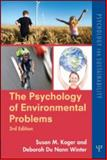 The Psychology of Environmental Problems : Psychology for Sustainability, Koger, Susan M. and Winter, Deborah Du Nann, 1848728093