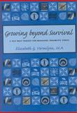 Growing Beyond Survival, Elizabeth G. Vermilyea, 1886968098