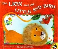The Lion and the Little Red Bird, Elisa Kleven, 0140558098