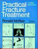 Practical Fracture Treatment, McRae, Ronald K., 0443048096