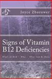 Signs of Vitamin B12 Deficiencies, Joyce Zborower, 1492148091