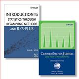 Common Errors in Statistics (and How to Avoid Them), Second Edition + Introduction to Statistics Through Resampling Methods and R/S-PLUS Set, Good, Phillip I. and Hardin, James W., 0470388099