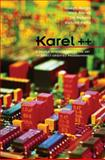 Karel++ : A Gentle Introduction to the Art of Object-Oriented Programming, Bergin, Joseph and Stehlik, Mark, 0471138096