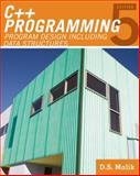 C++ Programming : Program Design Including Data Structures, Malik, D. S., 0538798092