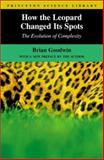 How the Leopard Changed Its Spots - the Evolution of Complexity, Goodwin, Brian, 0691088098