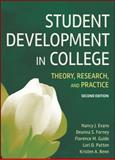 Student Development in College : Theory, Research, and Practice, Evans, Nancy J. and Forney, Deanna S., 0787978094