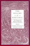 The Realms of Rhetoric : The Prospects for Rhetoric Education, , 0791458091