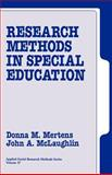 Research Methods in Special Education, Mertens, Donna M. and McLaughlin, John, 0803948093