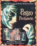 Pagan Fleshworks, Maureen Mercury, 0892818093