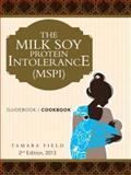 The Milk Soy Protein Intolerance (Mspi), Tamara Field, 1491838094