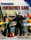 Prehospital Emergency Care (Hardcover Version), Mistovich, Joseph J. and Hafen, Brent Q., 0135028108