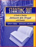 Starting Out : A Guide to Teaching Adolescents Who Struggle with Reading, Moore, David W. and Hinchman, Kathleen A., 0321078101
