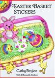 Easter Basket Stickers, Cathy Beylon, 0486278107