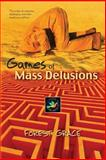 Games of Mass Delusions, Forest Grace, 1481128108
