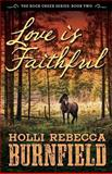 Love Is Faithful, Holli Burnfield, 1484958101