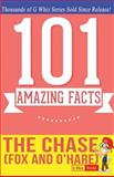 The Chase (Fox and o'Hare) - 101 Amazing Facts, G. Whiz, 1499598106